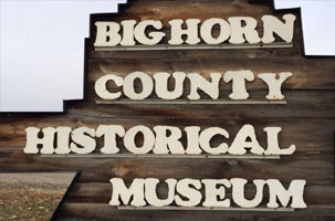 Big Horn County Museum Historical Society