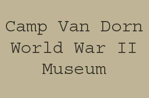 Camp Van Dorn World War II Museum
