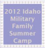 2012 Idaho Military Family Summer Camp