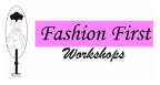Fashion First Workshops