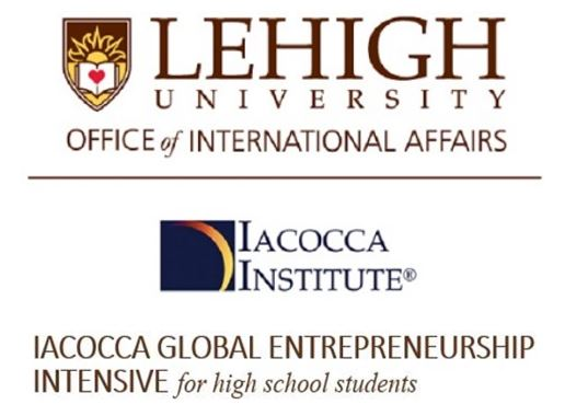 Lehigh University, Iacocca Global Entrepreneurship Intensive for high school students