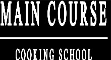 MAIN COURSE Cooking School