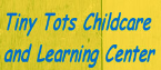 Tiny Tots ChildCare & Learning Center LLC