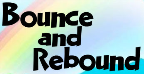 Bounce and Rebound