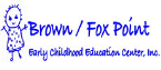 Brown-Fox Point Early Childhood Education Ctr Inc